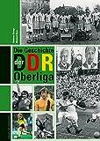 Die Geschichte der DDR-Oberliga